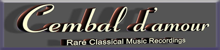 Cembal d'amour Rare Classical Music Recordings